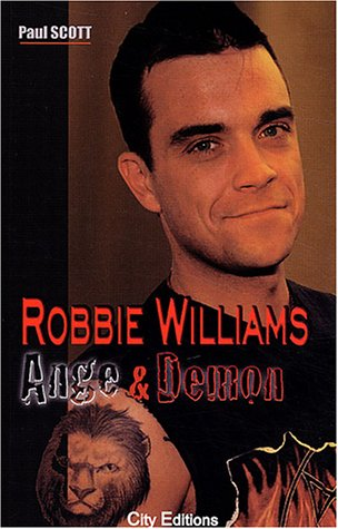 Robbie Williams : Ange et Démon