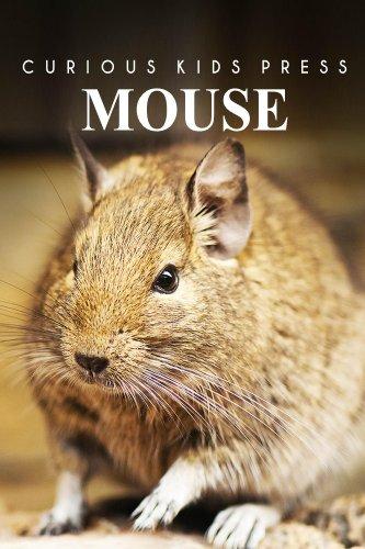 Mouse - Curious Kids Press
