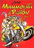Mammouth & Piston - Tome 1