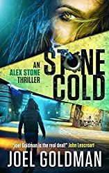 Stone Cold (The Alex Stone Thriller Series Book 2)