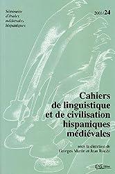 Cahiers de linguistique et de civilisation hispaniques médiévales 24