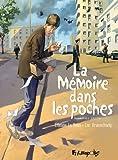 La mémoire dans les poches. Tome 2   Brunschwig, Luc (1967-....). Auteur