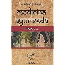 Medicina ayurveda Tomo 2: Volume 2