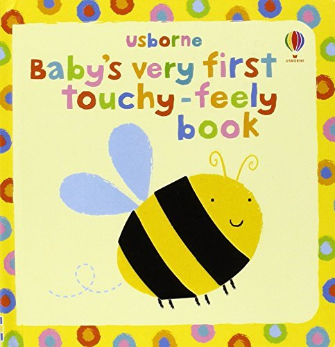 Baby's Very First Touchy-feely Book (Usborne Touchy Feely Books) by Stella Baggott (Illustrator) (30-Oct-2009) Board book