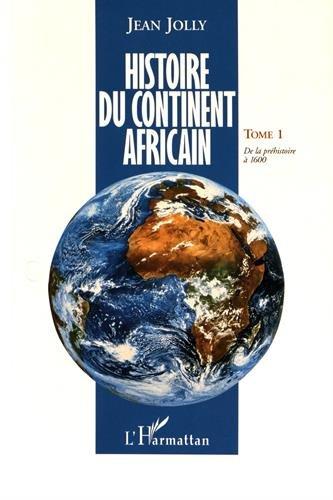 Histoire du continent africain, tome 1 par Jean Jolly