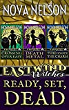 Ready, Set, Dead: Eastwind Witches Cozy Mysteries Books 1-3 (English Edition)