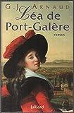 Les compagnons de la galère, Tome 2 - Léa de Port-Galère