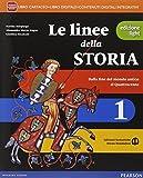 Linee della storia. Ediz. light. Per la Scuola media. Con e-book. Con espansione online: 1