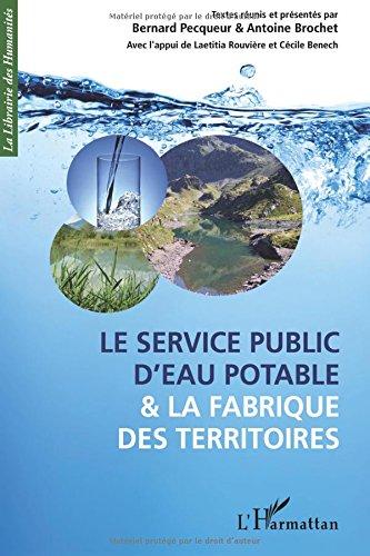 Le service public d'eau potable et la fabrique des territoires