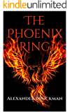 The Phoenix Ring (The Thunderheart Chronicles Book 1)