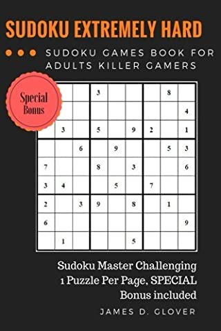 SUDOKU Advance: Extremely Hard Puzzle Sudoku Games Book for Adults Killer Gamers