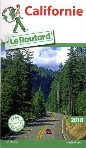 Guide du Routard Californie 2018 par Collectif