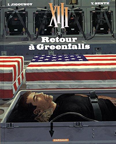 XIII - Nouvelle collection - tome 22 - Retour à Greenfalls par Sente Yves