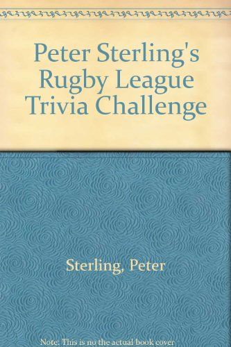 Peter Sterling's Rugby League Trivia Challenge por Peter Sterling