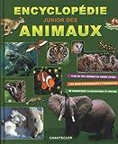 Encyclopédie junior des animaux: Plus de 700 animaux du monde entier - De magnifiques illustrations et photos - Des infos passionnantes et étonnantes