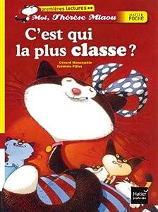 vignette de 'Moi, Thérèse Miaou<br /> C'est qui la plus classe ? (Gérard Moncomble)'