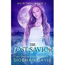 The Lost Savior: A Reverse Harem Paranormal Romance (Alinthia Book 1)