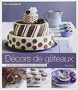 Décors de gâteaux : 50 idées pour surprendre vos invités