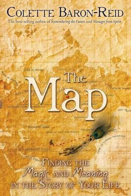 [{ The Map: Finding the Magic and Meaning in the Story of Your Life By Baron-Reid, Colette ( Author ) Jan - 15- 2011 ( Paperback ) } ]