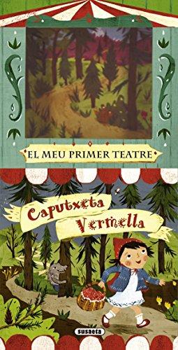 Caputxeta Vermella (El meu primer teatre) por Equip Susaeta