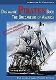 Das wahre Piraten Buch – The Buccaneers of America [oder: The Pirates of Panama; zweisprachige Ausgabe]