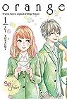 Orange, tome 1 (roman) par Tokiumi