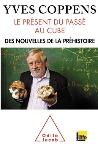 Présent du passé au cube (Le)