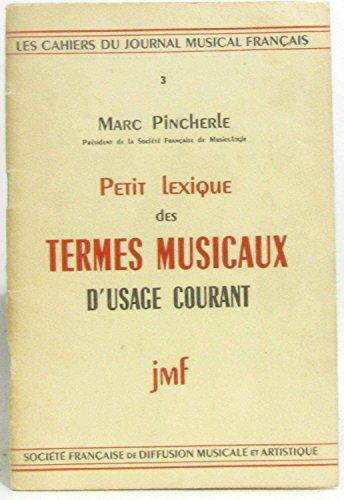 Les cahiers du journal musical français-3-Petit lexique des termes musicaux d'usage courant par Pincherle