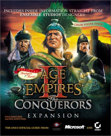 Age of Empires II: The conquerors expansion: The Conqueror's Expansion - Official Strategies and Secrets (Official Strategies & Secrets) por Doug Radcliffe