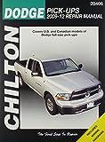 Chilton Dodge Pick-Ups 2009-12 Repair Manual (Chiltons Total Car Care Repair Manuals)