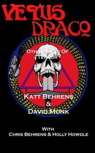 Vetus Draco & Other Tales of Terrror by David Monk (2014-09-28)