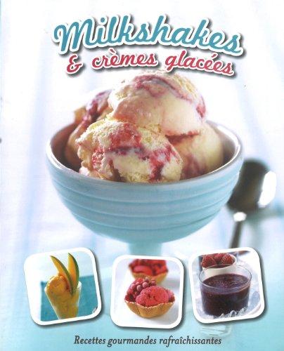 Milkshakes & Cremes Glacees