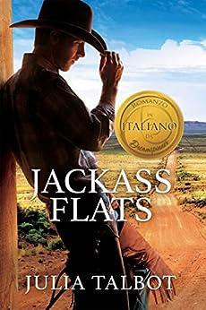 Jackass Flats (Italiano) di [Talbot, Julia]