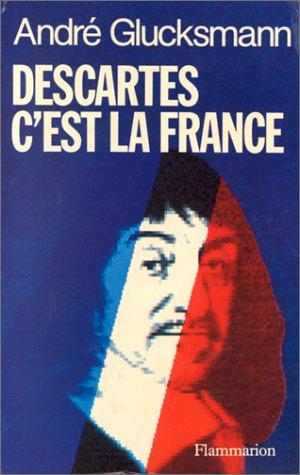 Descartes c'est la France