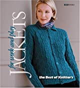 Jackets for Work & Play (Best of Knitter's)
