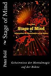 Stage of Mind: Geheimnisse der Mentalmagie auf der Buehne