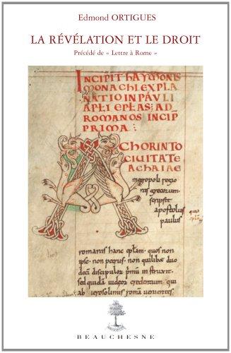 La révélation et le droit : Précédé de Lettre à Rome