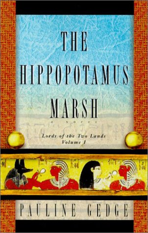 The Hippopotamus Marsh (Lords of the Two Lands) por Pauline Gedge