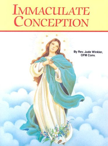 The Immaculate Conception (St. Joseph Picture Books) por Catholic Book Publishing Co