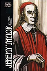 Jeremy Taylor (CWS): Selected Works (Classics of Western Spirituality Series)