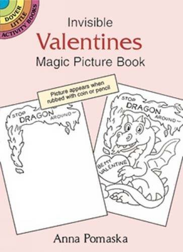 invisible-valentines-magic-picture-book-dover-little-activity-books-by-anna-pomaska-1997-07-18