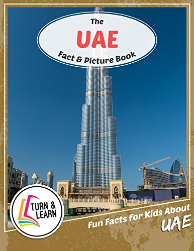 The UAE Fact and Picture Book: Fun Facts for Kids About UAE (Turn and Learn) (English Edition)