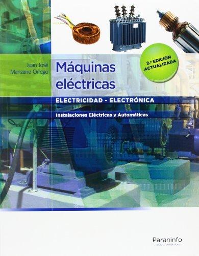 Máquinas eléctricas por Juan José Manzano Orrego