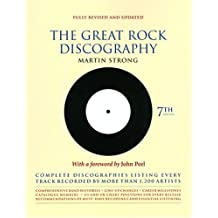 The Great Rock Discography: Complete Discographies Listing Every Track Recorded by More Than 1,200 Artists (Essential Rock Discography)