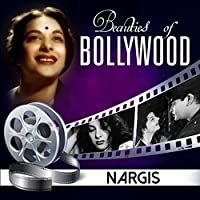 Beauties of Bollywood: Nargis