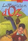 Le Magicien d'Oz - Livre de Poche Jeunesse - 05/11/2003