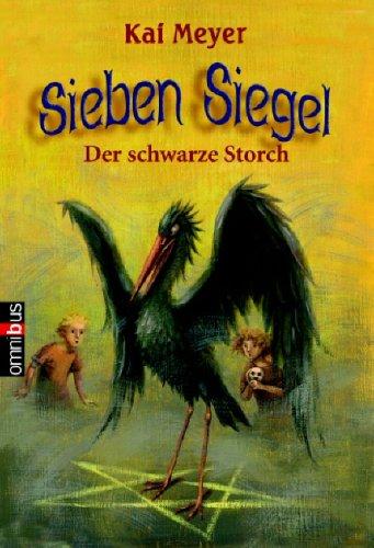 Sieben Siegel - Der schwarze Storch: Band 2