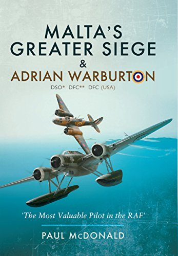 maltas-greater-siege-and-adrian-warburton-dso-dfc-dfc-usa