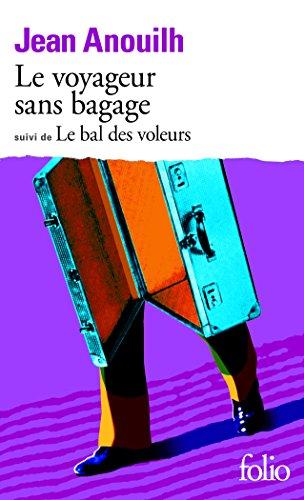 """<a href=""""/node/27172"""">Le Voyageur sans bagage, (suivi de) Le Bal des voleurs</a>"""
