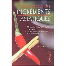 Guide pratique des ingrédients asiatiques